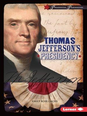 cover image of Thomas Jefferson's Presidency