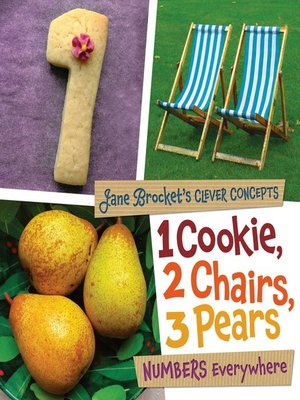 cover image of 1 Cookie, 2 Chairs, 3 Pears