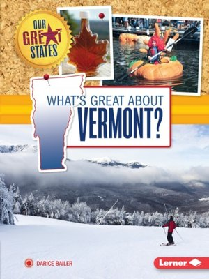 cover image of What's Great about Vermont?