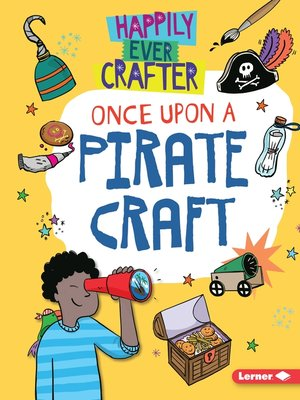 cover image of Once Upon a Pirate Craft