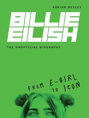cover image of Billie Eilish, the Unofficial Biography