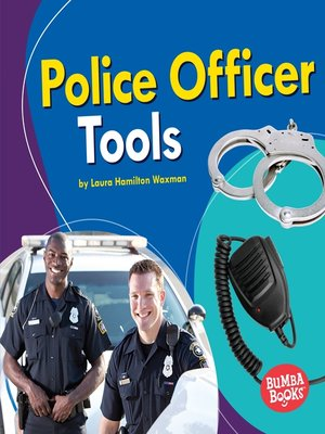 cover image of Police Officer Tools