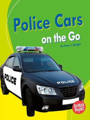 cover image of Police Cars on the Go