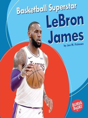 cover image of Basketball Superstar LeBron James