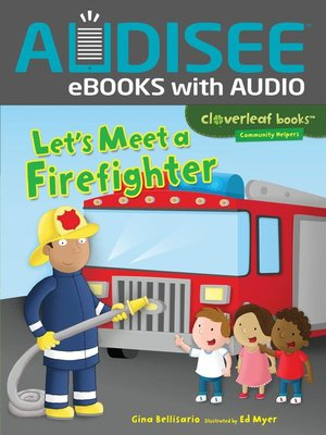 cover image of Let's Meet a Firefighter