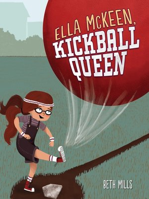 cover image of Ella McKeen, Kickball Queen