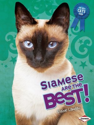 cover image of Siamese Are the Best!
