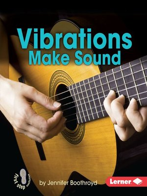 cover image of Vibrations Make Sound