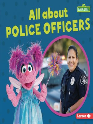 cover image of All about Police Officers