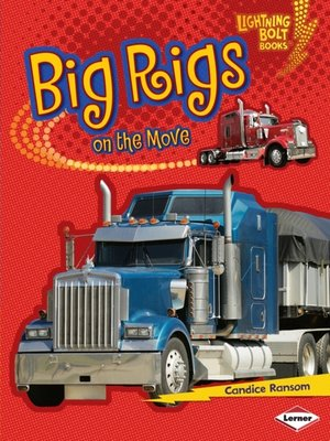 cover image of Big Rigs on the Move