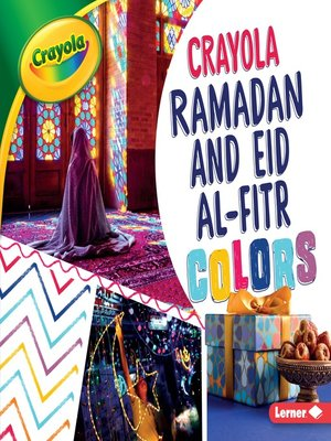cover image of Crayola Ramadan and Eid al-Fitr Colors