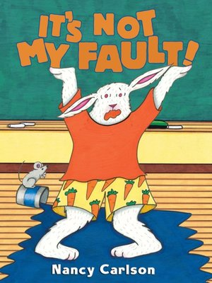 cover image of It's Not My Fault!