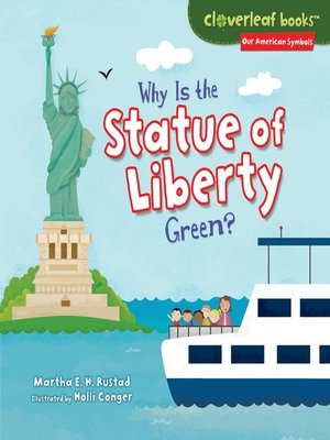 cover image of Why Is the Statue of Liberty Green?