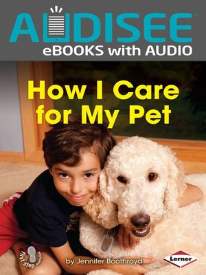 cover image of How I Care for My Pet