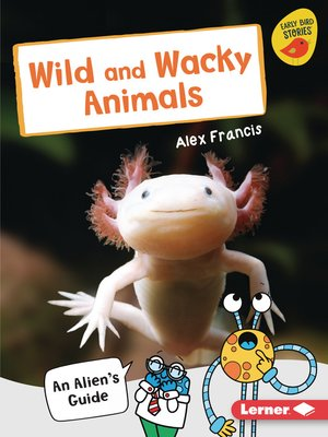 cover image of Wild and Wacky Animals