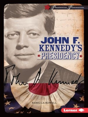 cover image of John F. Kennedy's Presidency