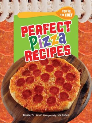 cover image of Perfect Pizza Recipes