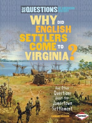 cover image of Why Did English Settlers Come to Virginia?