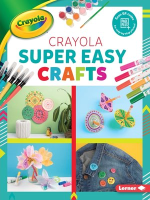 cover image of Crayola Super Easy Crafts