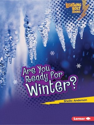 cover image of Are You Ready for Winter?