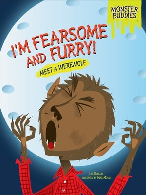 cover image of I'm Fearsome and Furry!