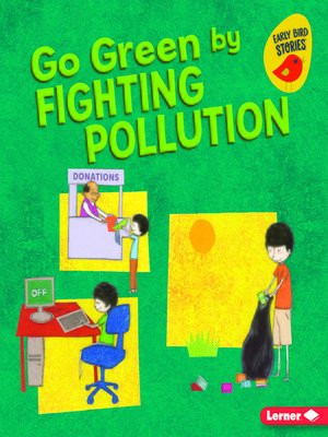 cover image of Go Green by Fighting Pollution