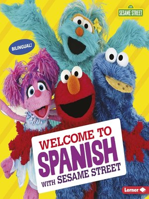 cover image of Welcome to Spanish with Sesame Street ®