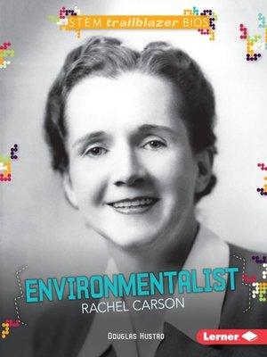 cover image of Environmentalist Rachel Carson
