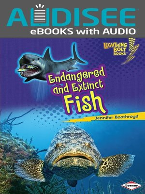 cover image of Endangered and Extinct Fish