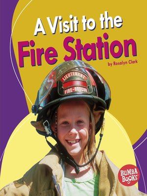 cover image of A Visit to the Fire Station