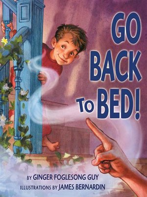 cover image of Go Back to Bed!