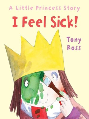 cover image of I Feel Sick!
