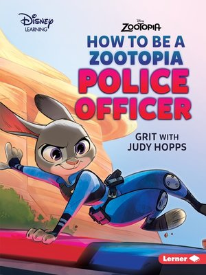 cover image of How to Be a Zootopia Police Officer