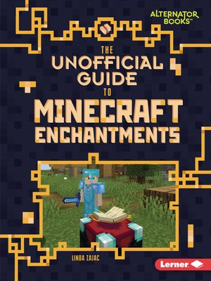 cover image of The Unofficial Guide to Minecraft Enchantments