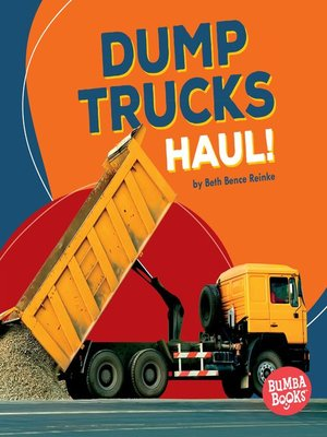 cover image of Dump Trucks Haul!