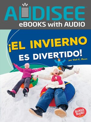 cover image of ¡El invierno es divertido! (Winter Is Fun!)