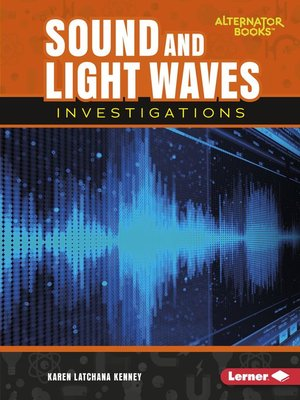 cover image of Sound and Light Waves Investigations