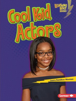 cover image of Cool Kid Actors