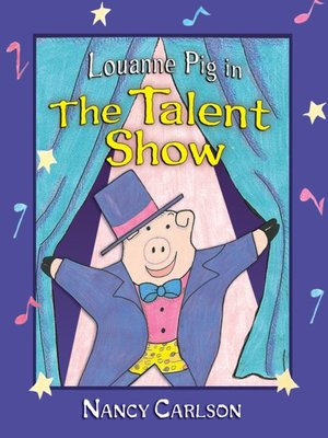 cover image of Louanne Pig in the Talent Show