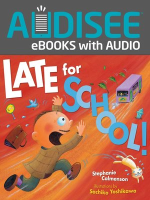 cover image of Late for School!