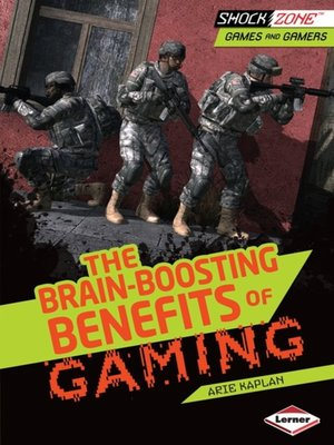 cover image of The Brain-Boosting Benefits of Gaming