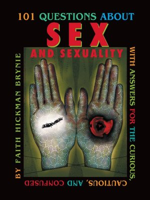 cover image of 101 Questions about Sex and Sexuality