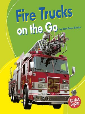 cover image of Fire Trucks on the Go