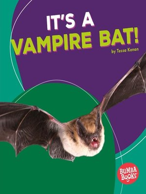 cover image of It's a Vampire Bat!