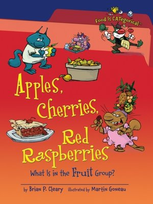 cover image of Apples, Cherries, Red Raspberries (Revised Edition)