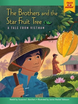 cover image of The Brothers and the Star Fruit Tree