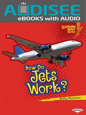 cover image of How Do Jets Work?