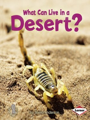 cover image of What Can Live in a Desert?