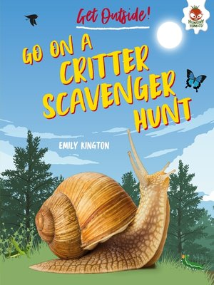 cover image of Go on a Critter Scavenger Hunt