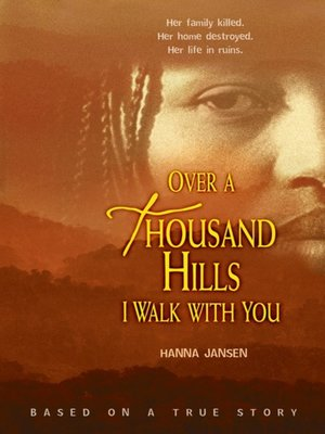 cover image of Over a Thousand Hills I Walk with You